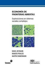 Economia de Fronteras Abiertas : Exploraciones en Sistemas Sociales Complejos...
