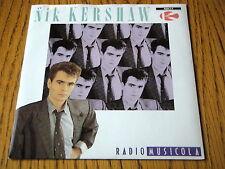 "NIK KERSHAW - RADIO MUSICOLA   7"" VINYL PS"