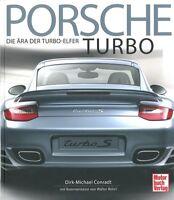 Conradt: Porsche Turbo, die Ära der Turbo-Elfer NEU Bildband/Handbuch/911er/Buch