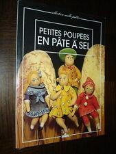 PETITES POUPEES EN PÂTE A SEL - 1996 - Fleurus