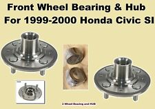 Front Wheel Bearing and Hub For 1999-2000 Honda Civic Si (pair)