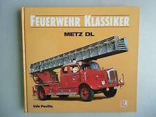 Feuerwehr Klassiker Metz DL 1. Auflage 1995
