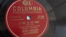 Benny Goodman - 78rpm single 10-inch – Columbia #37149 A Kiss In The Night