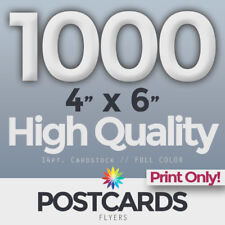 """1000 Full Color 4""""x6"""" POSTCARDS/FLYERS -BOTH SIDES- PRINTING ONLY! FREE SHIPPING"""