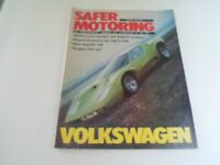VOLKSWAGEN SAFER MOTORING March 1973 Vintage Illustrated Magazine + Adverts