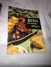 vintage 1953 MENUS FOR EVERY DAY OF THE YEAR Cookbook 7a