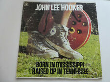"""John Lee Hooker – Born In Mississippi, Raised Up In Tennessee 12"""""""