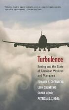 Turbulence : Boeing and the State of American Workers and Managers by Edward...