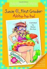 Junie B., First Grader: Aloha-ha-ha! (Junie B. Jones, No. 26) by Barbara Park