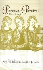 Arthurian Characters and Themes: Perceval : A Casebook 6 (2002, Hardcover)