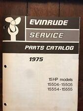1975 Evinrude 15 HP Outboard Motor Service Parts Catalog Model #279798 Boat