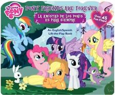My Little Pony: Pony Friends Are Forever/La amistad de los Ponis es para