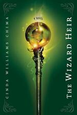The Wizard Heir ((The Heir Chronicles, Book 2)) - Acceptable - Chima, Cinda Will