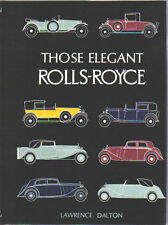 Those Elegant Rolls Royce - 1907-1939 55 Coachbuilders Ghost Phantom 20 20/25 +