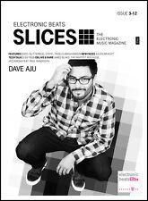Slices – The Electronic Music Magazine - Ausgabe 03-2012 - DAVE AJU