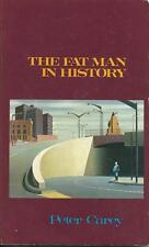 The Fat Man in History, by Peter Carey. 1st edition paperback.