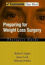 Preparing for Weight Loss Surgery: Therapist Guide (Treatments That Work), Robin
