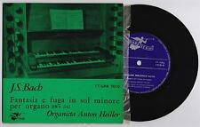 "J.S. BACH - FANTASIA E FUGA IN SOL MINORE 33 giri EP 7"" ANGELICUM 17LPA7010 1962"
