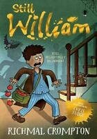 Still William by Richmal Crompton (Paperback, 2016)