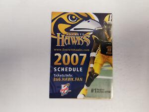 Everett Hawks 2007 AF2 Arena Indoor Football Pocket Schedule - Evergreen Fair
