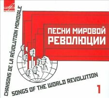 Chansons De La Révolution Mondiale: Songs of the World Revolution, Vol. 1...