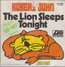 "7"" Robert John The Lion Sleeps Tonight / Janet (Chart Hit) 70`s Atlantic"