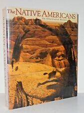 The Native Americans; Illustrated History of diverse native American cultures