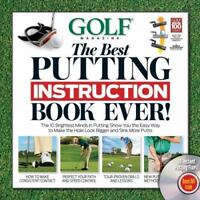 GOLF The Best Putting Instruction Book Ever! Editors of Golf Magazine Good