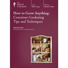 The Great Courses How to Grow Anything Container Gardening Tips (New DVD)