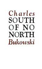 South of No North: Stories of the Buried Life NUEVO Brossura Libro  Charles Buko