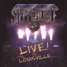 John Kay, John Kay & Steppenwolf - Live in Louisville CD