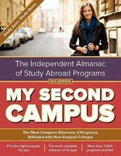 My Second Campus: The Independent Almanac of Study Abroad Programs (the Most Com