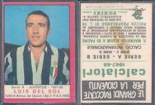 FIGURINA CALCIATORI PANINI A-1967/68* JUVENTUS,LUIS DEL SOL* RECUPERO