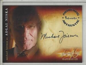 2006 Firefly The Complete Collection Autographs #A8 Michael Fairman Adlai Niska