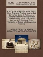R. R. Stone, Trading as Stone Towing Line, Charterer, Pro Hac Vice of Gas Screw