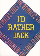 I'd Rather Jack - The Reynolds Girls - 1988 Sheet Music