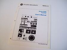Allen-Bradley 8240-4.1 User Manual Control Ser. 8240 929091-01A