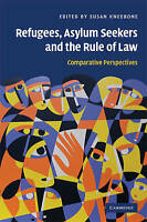 Refugees, Asylum Seekers and the Rule of Law. Comparative Perspectives (Hardback