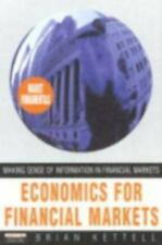 Economics for Financial Markets: Making Sense of Information in Financial Market