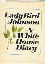 Lady Bird Johnson signed A White House Diary  - 1970, 1st. Ed.  VG+
