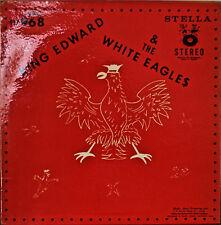 KING EDWARD & THE WHITE EAGLES-NM LP POLKA