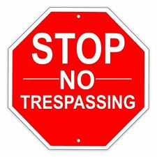 "Stop No Trespassing Safety and Security Aluminum Metal 12"" x  12"" Warning Sign"