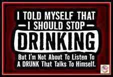 STOP DRINKING! MADE IN USA METAL SIGN 8X12 FUNNY MAN CAVE DECOR BAR DRINKING