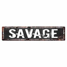 SLND0640 SAVAGE Street Chic Sign Home man cave Decor Gift Ideas