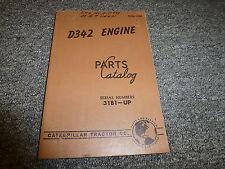 Caterpillar Cat Model D342 Engine Parts Catalog Manual Book S/N 31B1-Up