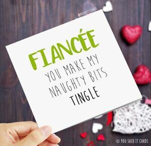 fiancée, You Make My Naughty Bits Tingle / Funny Rude Love & Anniversary Card