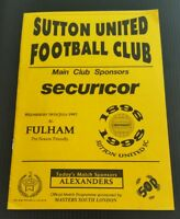 Sutton United v Fulham Friendly Programme 16/07/97