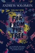 Far from the Tree: Young Adult Edition--How Children and Their Parents Learn to
