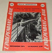 L'INDEPENDANT du RAIL N°94 Décembre 1971 Revue Modélisme Ferroviaire St-GOTHARD