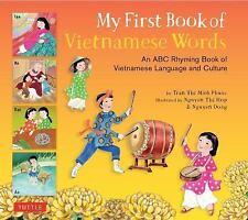 MY FIRST BOOK OF VIETNAMESE WORDS - TRAN, PHUOC THI MINH/ NGUYEN, DONG (ILT)/ NG